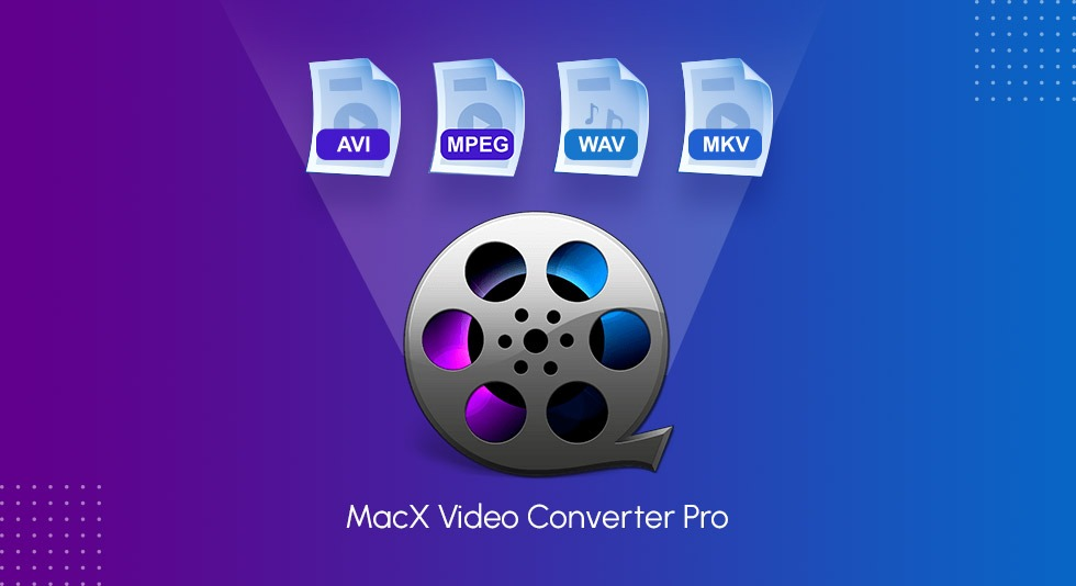 MacX-Video-Converter-Pro-for-Mac---Complete-Review-